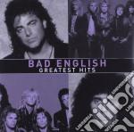 Bad English - Greatest Hits cd musicale di English Bad