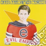Rage Against The Machine - Evil Empire cd musicale di RAGE AGAINST THE MACHINE