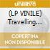 (LP VINILE) Travelling without moving cd