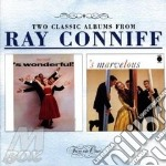 Wonderful/marvelous cd musicale di Ray Conniff