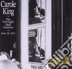 Carole King - Live...At Carnegie Hall cd musicale di Carole King