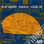 JUNGLE JAZZ VOL.2 cd musicale di JUNGLE JAZZ VOL.2