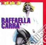 Raffaella Carra' - Musica Piu' cd musicale di Raffaella Carra'