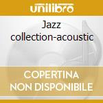 Jazz collection-acoustic cd musicale di Miles Davis