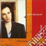 Jeff Buckley - Sketches For My Sweetheart The Drunk cd musicale di BUCKLEY JEFF