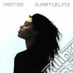 Des'ree - Supernatural cd musicale di DES'REE