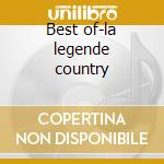 Best of-la legende country cd musicale di Charlie Mccoy