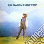 Taj Mahal - Giant Steps & De Old Folks At Home cd musicale di MAHAL TAJ