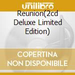 REUNION(2CD DELUXE LIMITED EDITION) cd musicale di BLACK SABBATH