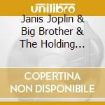 BIG BROTHER & THE HOLDING COMPANY cd musicale di Janis Joplin