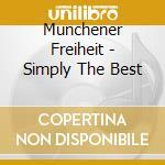 Simply the best cd musicale di Freiheit Munchener