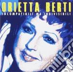 Orietta Berti - Incompatibile Ma I cd musicale di Orietta Berti