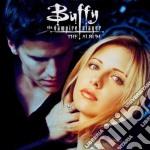 Buffy The Vampire Slayer - The Album Ost cd musicale di ARTISTI VARI