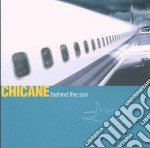 BEHIND THE SUN cd musicale di CHICANE