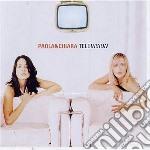 TELEVISION (EDIZ.SPECIAL'2001) cd musicale di PAOLA & CHIARA