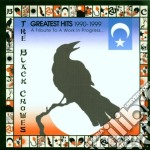 Black Crowes (The) - Greatest Hits 1990-1999 cd musicale di Crowes Black
