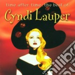 Cyndi Lauper - Time After Time -The Best Of cd musicale di Cyndi Lauper