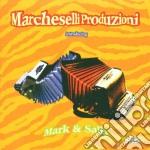 Marcheselli Produzioni - Introducing Mark & Sally cd musicale di Produzio Marcheselli