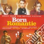 Born Romantic cd musicale di BORN ROMANTIC (OST)