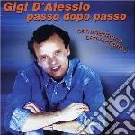 Gigi D'Alessio - Passo Dopo Passo cd musicale di Gigi D'alessio