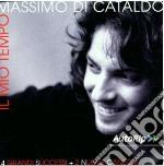 Massimo Di Cataldo - Il Mio Tempo cd musicale di Massimo Di Cataldo