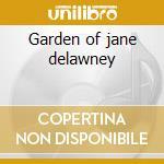 Garden of jane delawney cd musicale di Trees