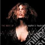 Sophie B. Hawkins - The Best Of cd musicale di Hawkins sophie b.