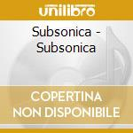 SUBSONICA (ristampa) cd musicale di SUBSONICA