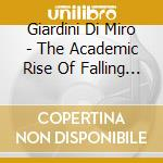 Giardini Di Miro - The Academic Rise Of Falling Drifters cd musicale di GIARDINI DI MIRO'