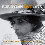 LIVE 1975:THE ROLLING TH.(2CD) cd musicale di Bob Dylan