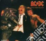 Ac/Dc - If You Want Blood You've Got It cd musicale di AC/DC