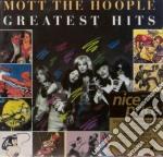 Mott The Hoople - Greatest Hits cd musicale di MOTT THE HOOPLE