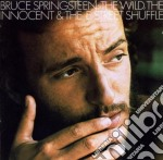 Bruce Springsteen - The Wild, The Innocent & The E-Street Shuffle cd musicale di Bruce Springsteen