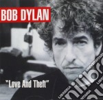 Bob Dylan - Love And Theft cd musicale di DYLAN BOB