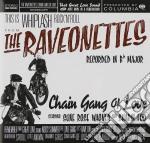 CHAIN GANG OF LOVE cd musicale di RAVEONETTES