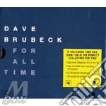 FOR ALL TIME (BOX) cd musicale di Dave Brubeck
