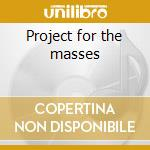 Project for the masses cd musicale