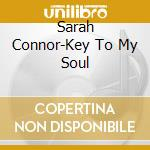 Key to my soul cd musicale di Sarah Connor