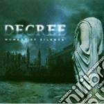 Decree - Moment Of Silence cd musicale di DECREE