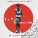 Alberto Iglesias - La Mala Educacion cd musicale di Alberto Iglesias