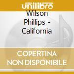 California cd musicale di Phillips Wilson