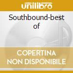 Southbound-best of cd musicale di Allman brothers band