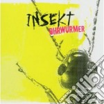 Insekt - Ohrwurmer cd musicale di INSEKT