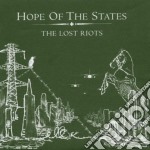 Hope Of The States - The Lost Riots cd musicale di HOPE OF THE STATES