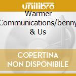 WARMER COMMUNICATIONS/BENNY & US cd musicale di AVERAGE WHITE BAND