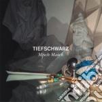 MISCH MASCH cd musicale di TIEFSCHWARZ