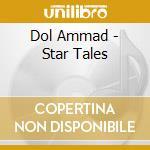 STAR TALES cd musicale di DOL AMMAD