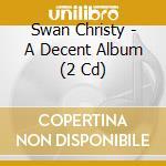 A decent album cd musicale