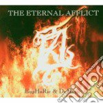 EUPHORIC & DEMONIC                        cd musicale di The Eternal afflict