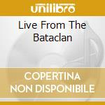 LIVE FROM THE BATACLAN cd musicale di Jeff Buckley